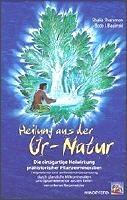 Heilung aus der Ur Natur